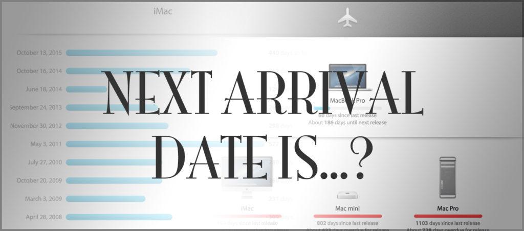 アップルの新製品発売日が知りたいときに覗きいてみるサイト「Arrival」