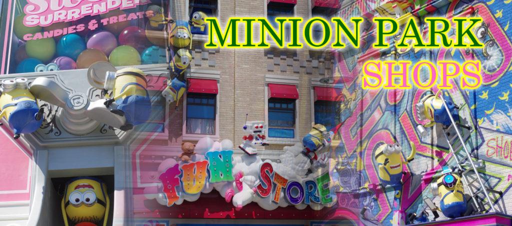 【USJ】とにかく可愛い!ミニオンパークの新ショップとミニオングッズを紹介!