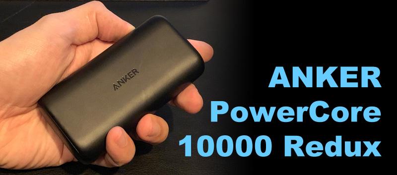【レビュー】ANKER「Anker PowerCore 10000 Redux」、iPhone XSを4回弱充電できる大容量xコンパクトなモバ充!